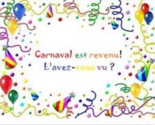 Carnaval est revenu!