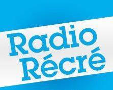 Radio récré !